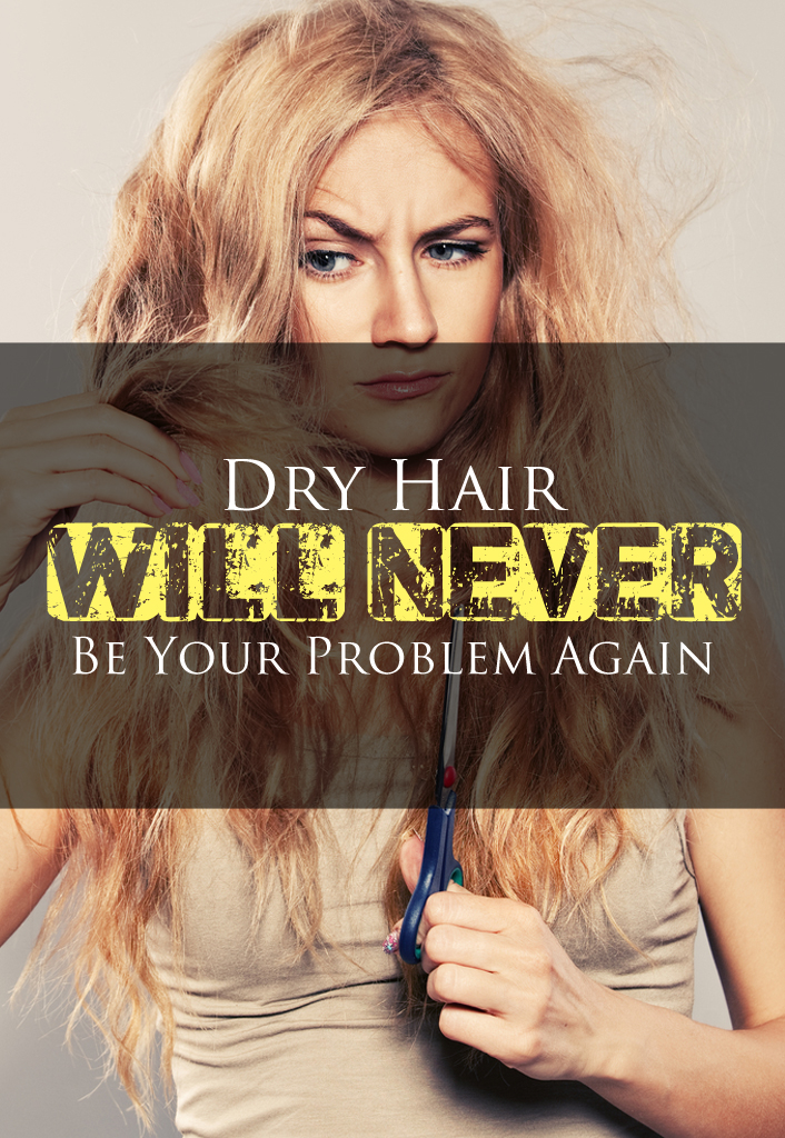 Dry-Hair-Will-Never_1